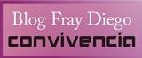 Blog Fray Convivencia
